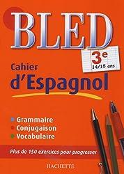 Cahier d'espagnol 3e : 14/15 ans