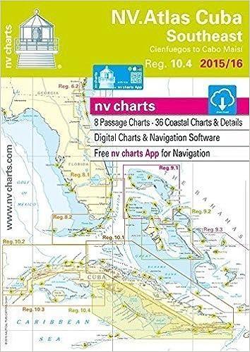 nv-charts Reg  10 4, Cuba Southeast, Cienfuegos to Cabo Maisi