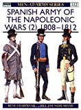 Spanish Army of the Napoleonic Wars 1808-1812, Rene Chartrand, 1855327651