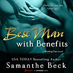 Best Man with Benefits | Samanthe Beck