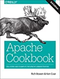 Apache Cookbook: Solutions and Examples for Apache Administration