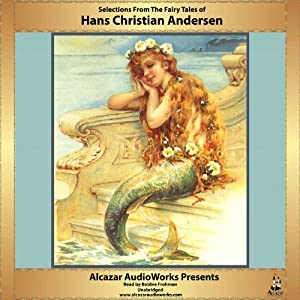Selections from The Fairy Tales of Hans Christian Andersen Audiobook