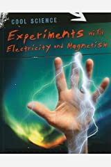 Experiments With Electricity and Magnetism (Cool Science) Paperback