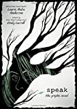 Book cover from Speak: The Graphic Novel by Laurie Halse Anderson