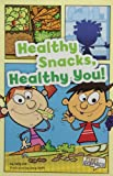 Healthy Snacks, Healthy You!, Sally Lee, 1429671629