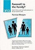 Farewell to the Family?, Patricia Morgan, 0255363567