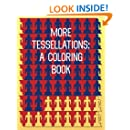 More Tessellations: A Coloring Book
