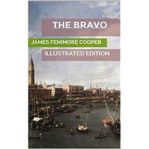 The Bravo (Illustrated Edition)