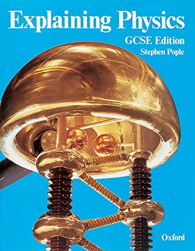 Explaining Physics by Stephen Pople (1987-02-05)