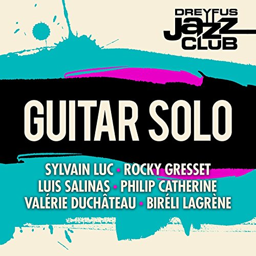 Jazz Club Solo (Dreyfus Jazz Club: Guitar Solo)