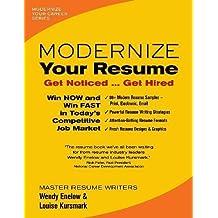 Modernize Your Resume: Get Noticed...Get Hired