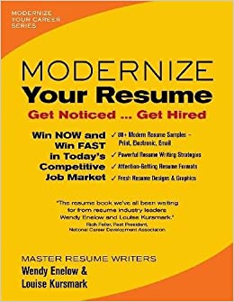 modernize your resume modernize your career wendy enelow louise kursmark 9780996680301 amazoncom books
