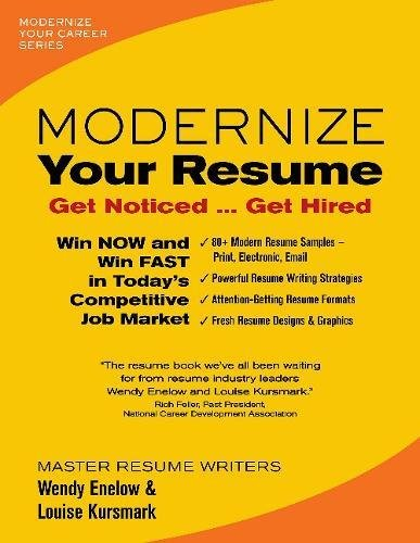Modernize Your Resume Modernize Your Career Wendy Enelow