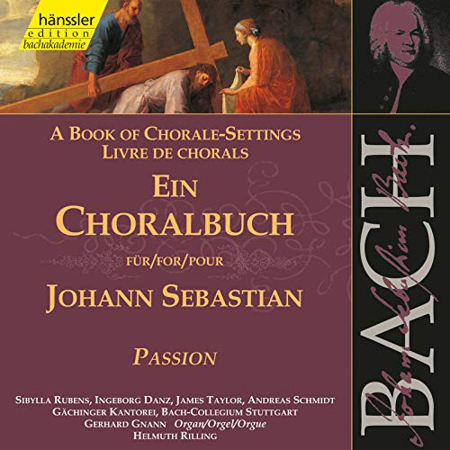 J.S. Bach: A Book of Chorale-Settings - Passion