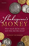 how did the british - Shakespeare's Money: How much did he make and what did this mean?