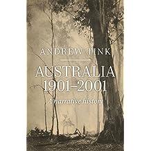 Australia 1901–2001: A Narrative History