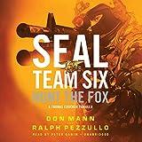 Hunt the Fox: A Seal Team Six Novel