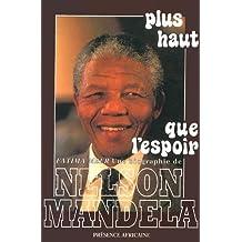 Plus Haut Que L'Espoir, Nelson Mandela