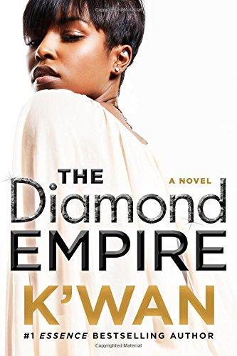The Diamond Empire: A Novel (A Diamonds Novel) [K'wan] (Tapa Blanda)