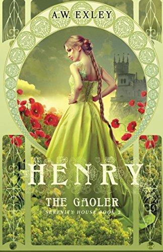Download Henry, the Gaoler (Serenity House) (Volume 2) pdf epub