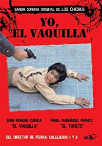 Yo, El Vaquilla [DVD]