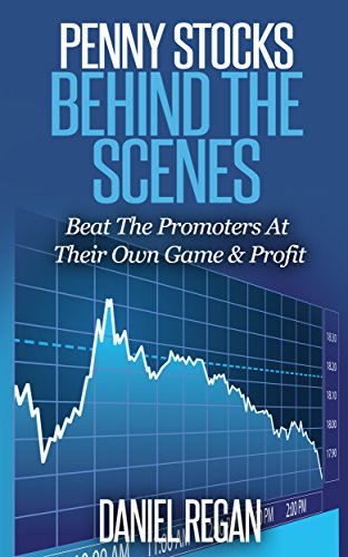 Penny Stocks Behind The Scenes: Beat The Promoters At Their Own Game & Profit (Best Penny Stocks Of The Day)