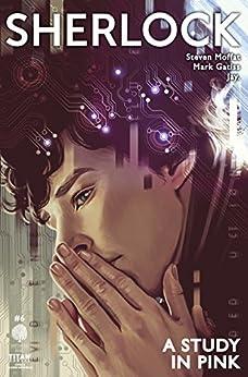 Sherlock: A Study in Pink #6 by [Moffat, Steven]