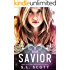 Savior (The Kingwood Duet Book 2)