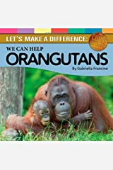 Let's Make a Difference: We Can Help Orangutans (Coins For Causes) Hardcover