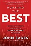 Building the Best: 8 Proven Leadership Principles