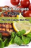 HCG Recipes Phase 2, Antonia Cruz, 1467919381