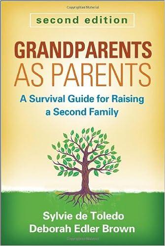 Grandparents as Parents, Second Edition: A Survival Guide