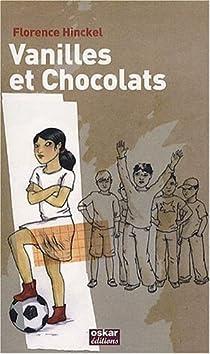Vanilles et chocolats par Hinckel