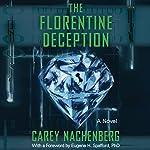 The Florentine Deception: A Novel | Carey Nachenberg