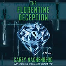 The Florentine Deception: A Novel Audiobook by Carey Nachenberg Narrated by Nick Podehl