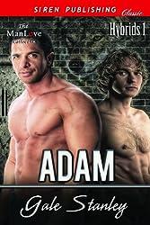 Adam [Hybrids 1] (Siren Publishing Classic ManLove)
