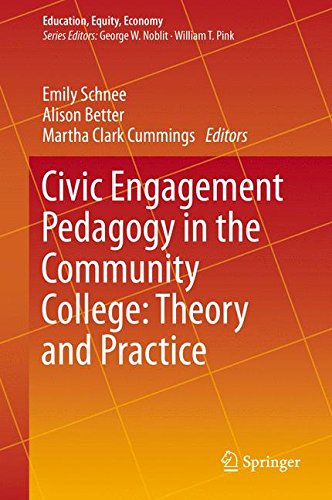 Civic Engagement Pedagogy in the Community College: Theory and Practice (Education, Equity, Economy) (Seminar Text Table)