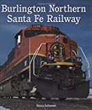 Burlington Northern Santa Fe Railway, Brian Solomon, 0760321086