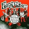 Fingathing and the Big Red Nebula Band