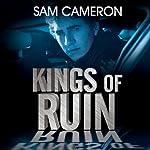 Kings of Ruin: Adventure in Music City   Sam Cameron