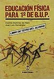 img - for Educacion Fisica Para El 1b: de Bup (Spanish Edition) book / textbook / text book