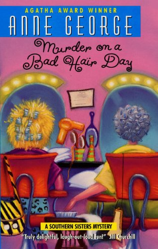 Murder on a Bad Hair Day: A Southern Sisters Mystery (Southern Sisters Mysteries Book 2)