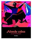 img - for Atando cabos: Curso intermedio de espa ol (3rd Edition) book / textbook / text book