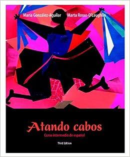 Atando Cabos: Curso Intermedio de Espanol: Amazon.es: Gonzalez ...