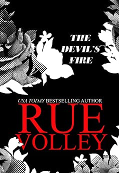 The Devil's Fire (The Devil's Gate Trilogy Book 2) by [Volley, Rue]