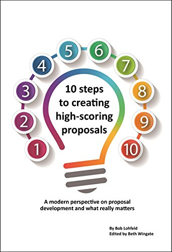 Download for free 10 steps to creating high-scoring proposals: A modern perspective on proposal development and what really matters