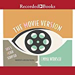 The Movie Version | Emma Wunsch