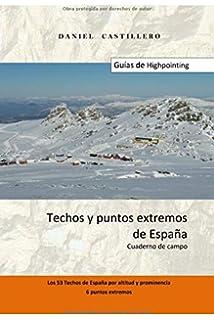 Los techos de España. 45 cumbres, 50 techos: Amazon.es: Martínez Hernández, José: Libros