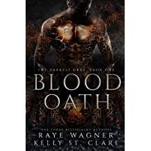 Blood Oath (The Darkest Drae) (Volume 1)