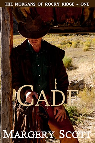 Cade (The Morgans of Rocky Ridge Book 1)